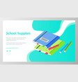 school supplies books and pencils for lessons vector image