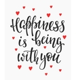 Happiness is being with you quote typography vector image vector image