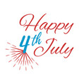 happy 4 th july greeting card vector image vector image
