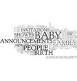 baby announcements are a fun and inexpensive way vector image vector image