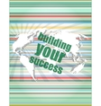 building your success - digital touch screen vector image vector image