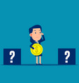business person choosing box to put coin vector image vector image