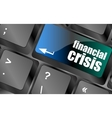 financial crisis key showing business insurance vector image