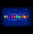 neon sign on a brick wall - restaurant vector image