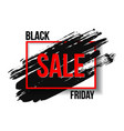 black friday inscription on abstract expressive vector image vector image