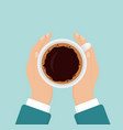 hands holding hot coffee vector image