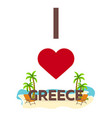 i love greece travel palm summer lounge chair vector image vector image