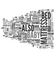 baby bed mattress text word cloud concept vector image vector image