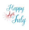 hhappy 4 th july greeting card vector image vector image