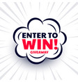 enter to win giveaway template design in comic vector image