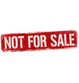 not for sale sign or stamp vector image vector image