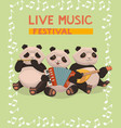 poster with pandas to music festival three vector image vector image