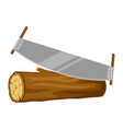 saw and wood log for forestry and vector image vector image