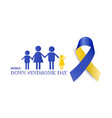 world down syndrome day with blue yellow color vector image vector image