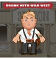 cartoon character wild west - drunk man vector image