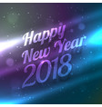 happy new year 2018 backgorund with colorful vector image vector image