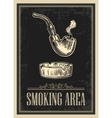 Retro poster - The Sign Smoking AREA in Vintage vector image