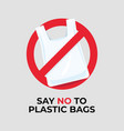 say no to plastic bags sign vector image vector image