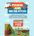 fishing and recreaton cartoon poster vector image vector image