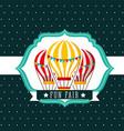 hot air balloons recreation carnival fun fair vector image vector image