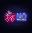 no alcohol neon sign ban alcohol design vector image