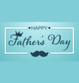 fathers day banner vector image