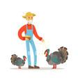 old farmer man feeding turkeys poultry breeding vector image vector image