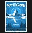 swiss alps matterhorn mountain travel and tourism vector image