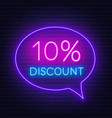 10 percent discount neon sign on brick wall vector image vector image