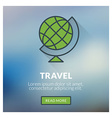 Flat design concept for travel with blurred vector image vector image
