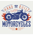 hand built vintage motorcycles t-shirt or poster vector image