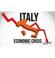 italy map financial crisis economic collapse vector image