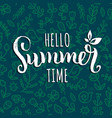 hello summer time background hand vector image vector image