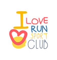 i love run sport logo symbol colorful hand drawn vector image vector image