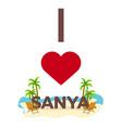 i love sanya china travel palm summer lounge vector image