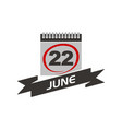 22 june calendar with ribbon vector image vector image