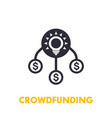 crowdfunding icon on white vector image