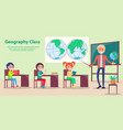 geography class at school vector image vector image