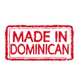 made in dominican stamp text vector image vector image