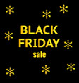 black friday sale banner with snowflakes design vector image vector image