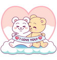 cute bears i love you vector image