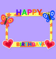 happy birthday cute colorful photo frame vector image