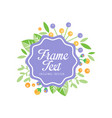 floral label with frame original design elegant vector image vector image