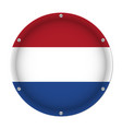 round metallic flag of netherlands with screws vector image
