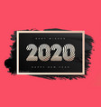 2020 happy new year celebration banner vector image vector image
