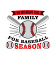 baseball saying and quote best for print design vector image