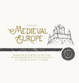 font medieval europe craft retro typeface design vector image vector image
