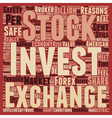 Is It Safe To Invest In Shares Or The Forex text vector image vector image