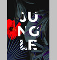 jungle poster dark hibiscus vector image vector image