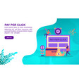 pay per click concept with character template for vector image vector image